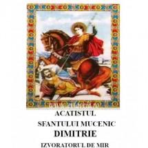 Acatistul Sfantului Dimitrie