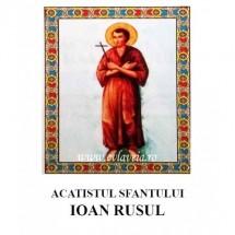 Acatistul Sfantului Ioan Rusul