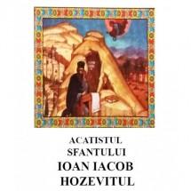 Acatistul Sfantului Ioan Iacob Hozevitul de la Neamt