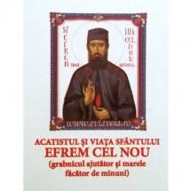 Acatistul Sfantului Efrem cel Nou